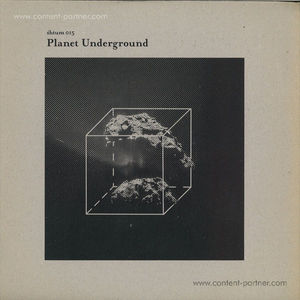 Planet Underground - Shtum 015 (Limited Edition