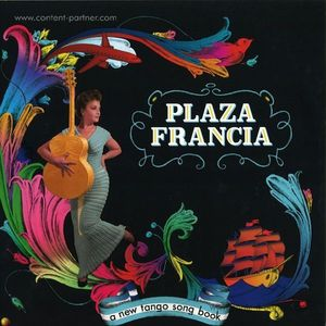 Plaza Francia - A New Tango Song Book (2lp + Cd)