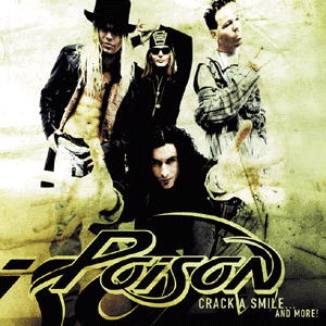 Poison - Crack A Smile And More