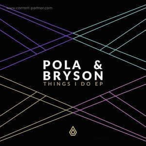 Pola & Bryson - Things I Do EP