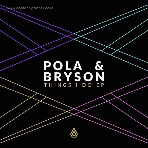Pola & Bryson - Things I Do EP