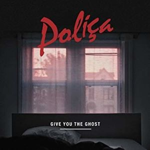 Polica - Give You The Ghost (Ltd Red Marble Edition)