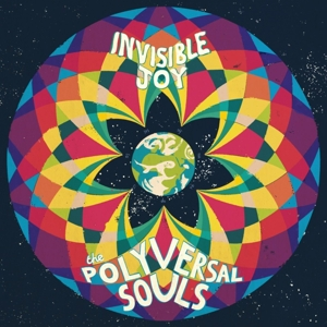 Polyversal Souls,The - Invisible Joy