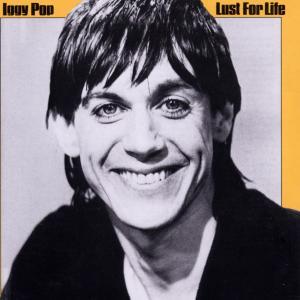 Pop,Iggy - Lust For Life