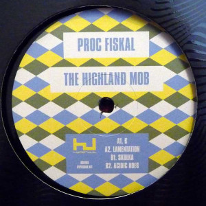 Proc Fiskal - The Highland Mob Ep