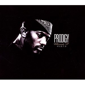 Prodigy (Mobb Deep) - The Ultimate P (Part 2)