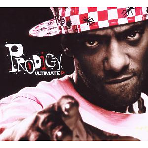 Prodigy (Mobb Deep) - The Ultimate P