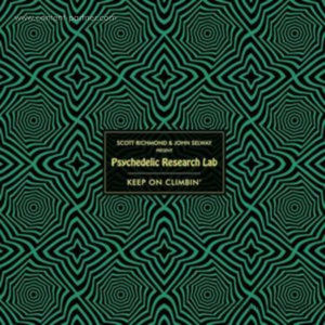 Psychedelic Research Lab - Keep On Climbin' (Incl. Deetron & Kim Ann Foxman)