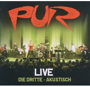 Pur - Live-Die Dritte (Akustisch)