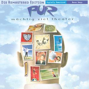 "Pur - M""chtig Viel Theater (Remastered)"