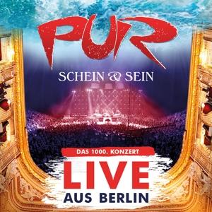 Pur - Schein & Sein Live Aus Berlin