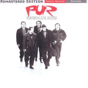 Pur - Unendlich Mehr (Remastered)