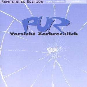 Pur - Vorsicht Zerbrechlich (Remastered)