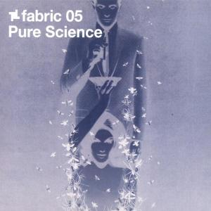 Pure Science - Fabric 05