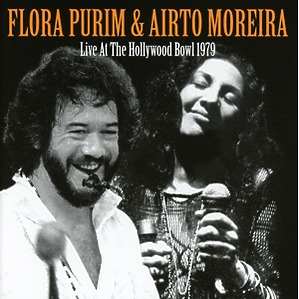 Purim,Flora/Moreira,Airto - Live At The Hollywood Bowl 1979