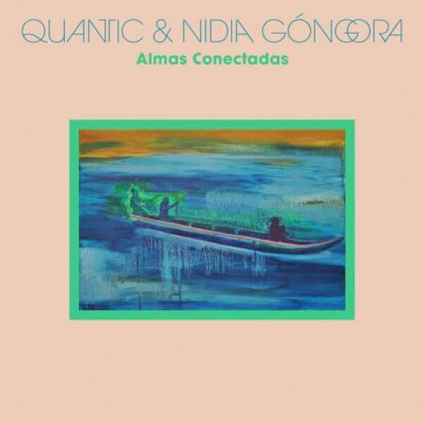 Quantic & Nidia Góngora - Almas Conctadas (Ltd. Coloured LP)