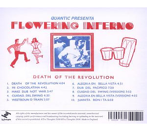 Quantic presenta Flowering Inferno - Death Of The Revolution (Back)
