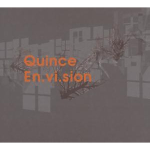 Quince - Envision