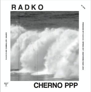 RADKO - CHERNO PPP  / BRUTALISTA