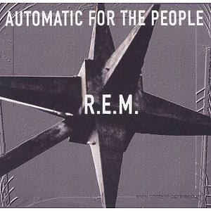R.E.M. - Automatic For The People (Ltd. 25th Anniv. LP)