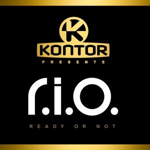 R.I.O. - Kontor Presents R.I.O.-Ready Or Not