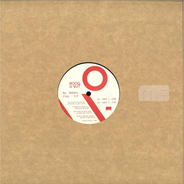 ROOGUNIT (Luke Slater + O [Phase]) - NU REBELS CLUB EP