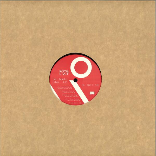 ROOGUNIT (Luke Slater + O [Phase]) - NU REBELS CLUB EP (Back)