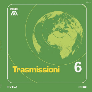 ROTLA - Trasmissioni (180g LP Gatefold)