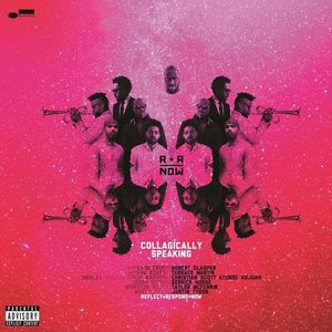 R+R=NOW (Robert Glasper/Christian Scott/D. Hodge) - Collagically Speaking (2LP)