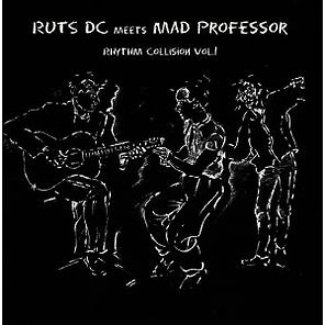 RUTS DC MEETS MAD PROFESSOR - Rhythm Collision 1