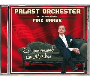 Raabe,Max & Palast Orchester - Es war einmal ein Musikus