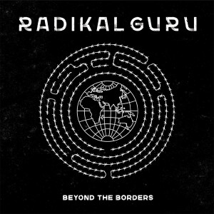 Radikal Guru - Beyond The Borders LP [printed sleeve / 180 grams
