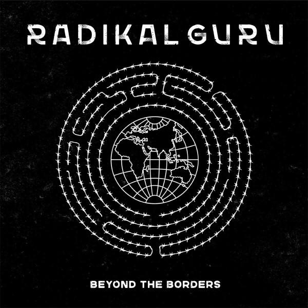 Radikal Guru - Beyond The Borders LP [printed sleeve / 180 grams