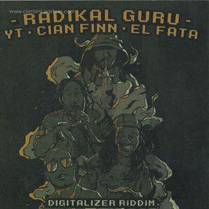 Radikal Guru - Digitalizer Riddim Ft Yt, Cian Finn & El