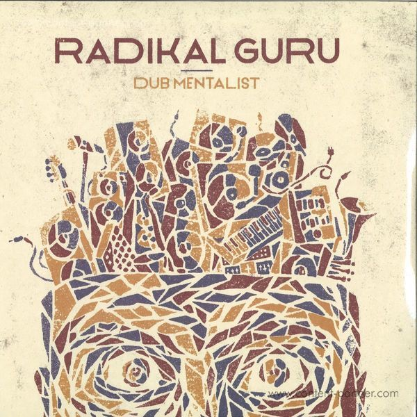 Radikal Guru - Dub Mentalist