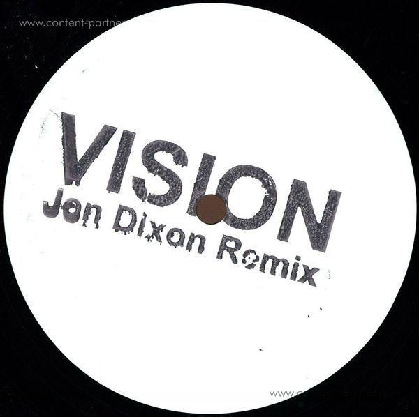 Radio Slave - Vision (Jon Dixon Remix)