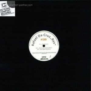 Rafael Da Cruz - Compost Black Label 130