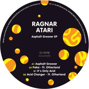 Ragnar Atari - Asphalt Groover EP
