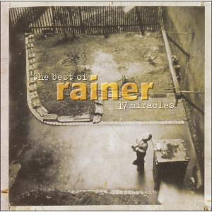 Rainer - 17 Miracles: Best Of Rainer