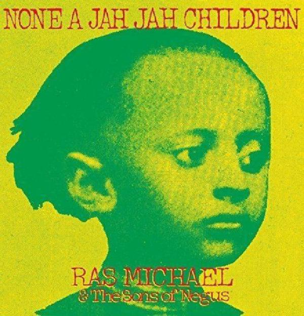 Ras Michael & The Sons Of Negus - None A Jah Jah Children (LP)