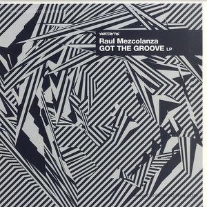 Raul Mezcolanza - Got The Groove