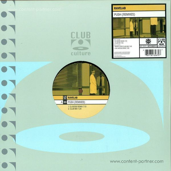Ravelab - Push (Remix)
