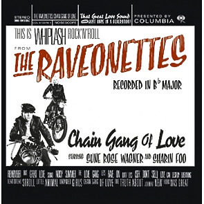 Raveonettes,The - Chain Gang Of Love