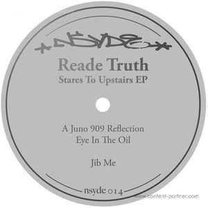 Reade Truth - Stares To Upstairs EP
