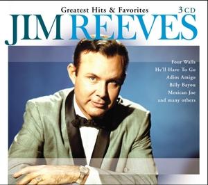 Reeves,Jim - Greatest Hits & Favorites