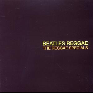 Reggae Specials,The - Beatles Reggae