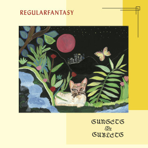 Regularfantasy - Sunsets & Sublets