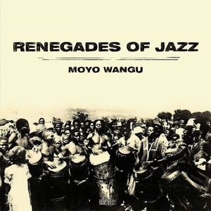 Renegades Of Jazz - Moyo Wangu (180g, 2LP+MP3)