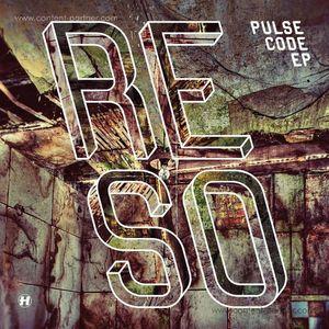 Reso - Pulse Code Ep 2x10''