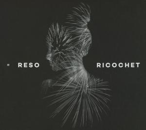 Reso - Ricochet